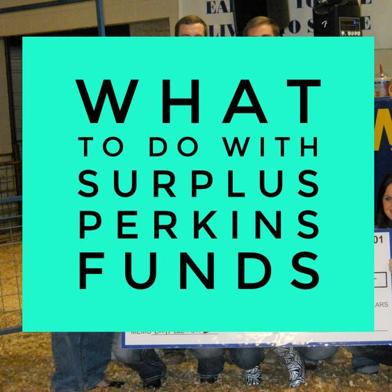 What to do with Surplus Perkins Funds