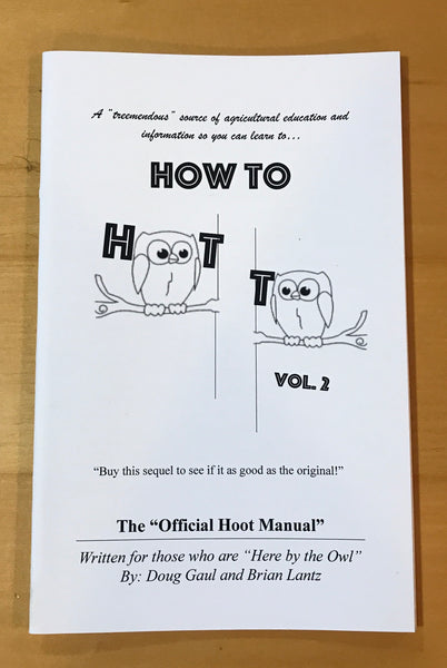 How to Hoot Too, Vol. 2 - The Official Hoot Manual
