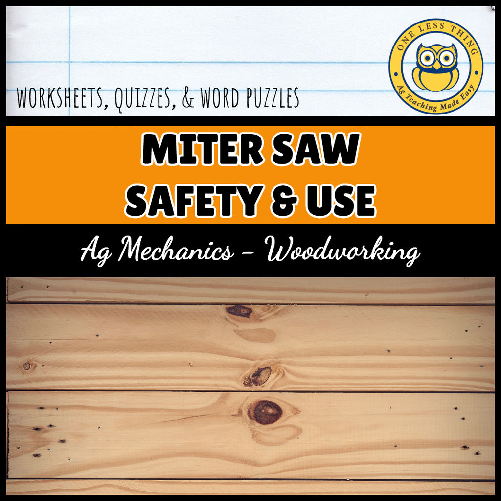 Miter Saw Safety and Use, AgTivities
