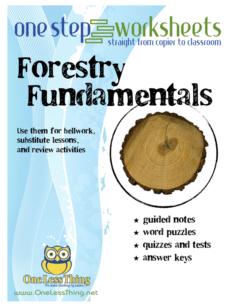 Forestry Fundamentals, One Step Worksheets - One Less Thing