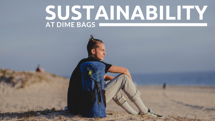 Earth Day Part 2 - Our Sustainability Promise at Dime Bags