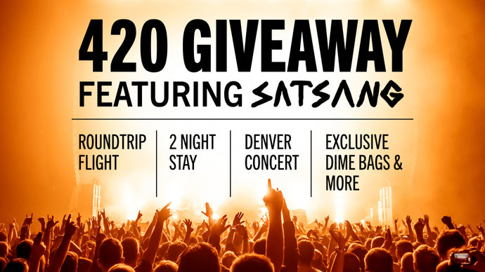 Dime Bags is giving away a $5,000 trip and concert package for 420!