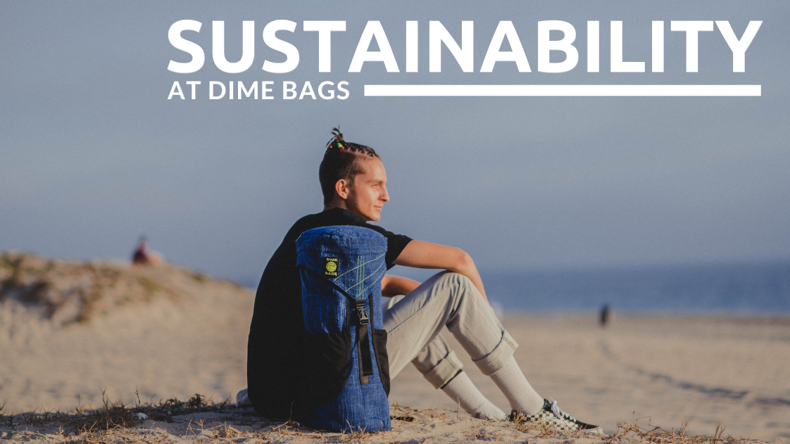 Sustainability at Dime Bags