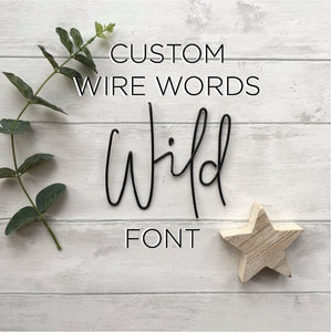 Wire Words - Wild Font - Bespoke Order  (Price per letter)