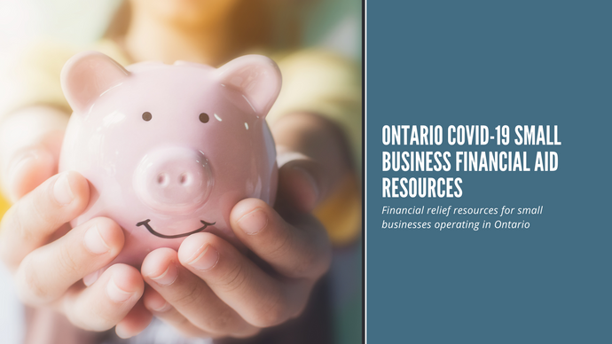 Ontario COVID-19 Small Business Financial Aid Resources