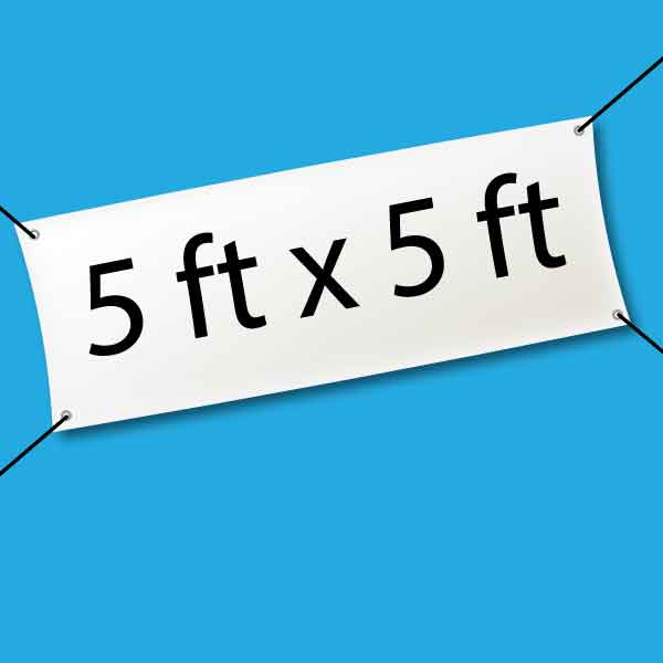 hanging banner with 5 feet by 5 feet text on blue background
