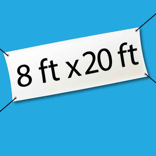 hanging banner with 8 feet by 20 feet text on blue background