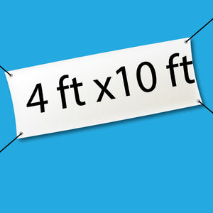 hanging banner with 4 feet by 10 feet text on a blue background