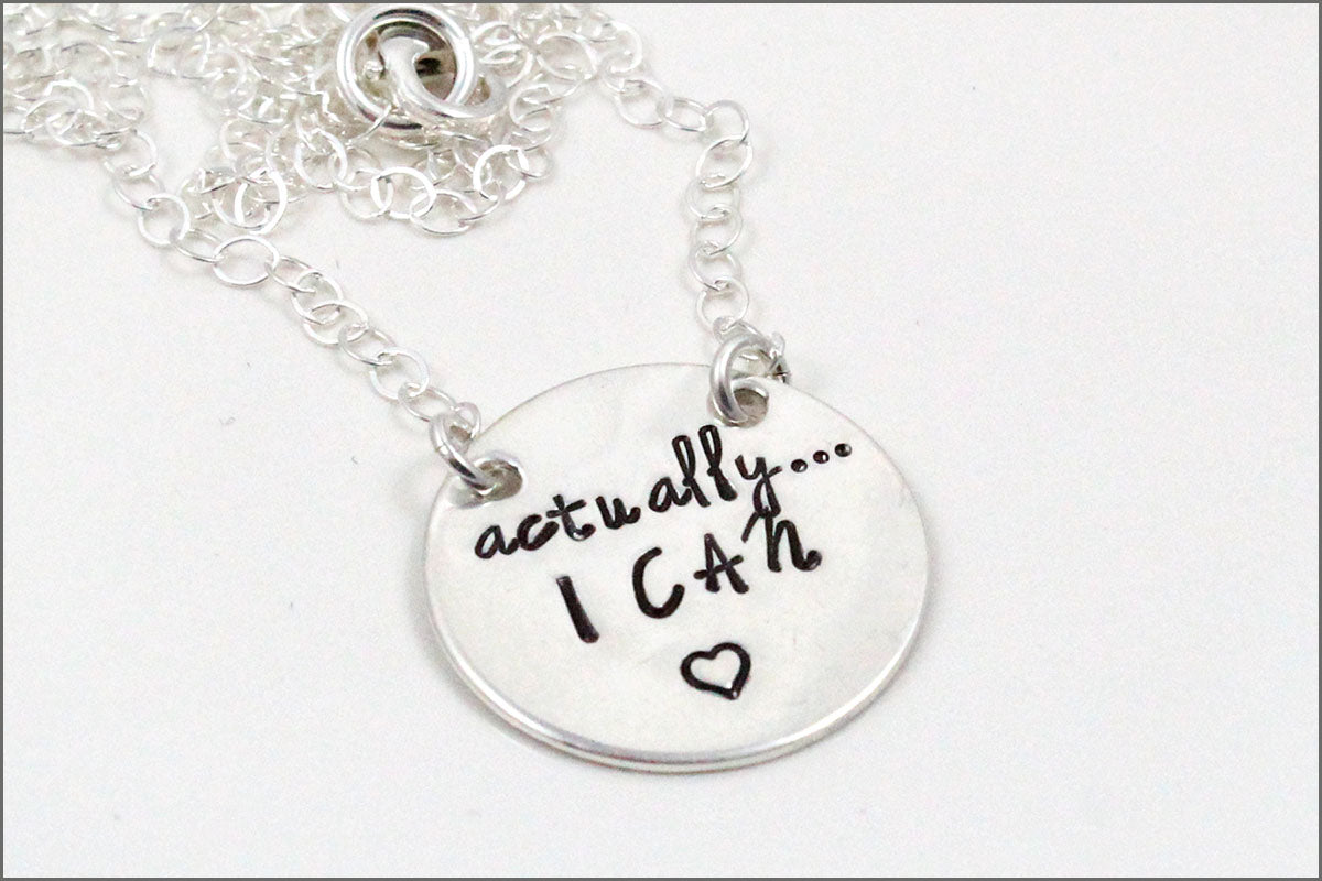Actually...I Can Sterling Silver Necklace | Custom Silver Necklace, Silver Stamped Necklace, Inspiration Necklace