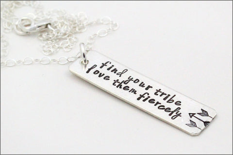 Find Your Tribe Love Them Fiercely Necklace | Custom Silver Necklace, Arrow Necklace, Silver Stamped Necklace, Inspiration Necklace