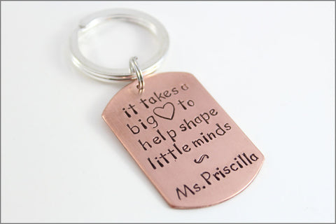 It Takes A Big Heart to Help Shape Little Minds Keychain in Copper | Personalized Men's Keychain | Male Teacher Gift