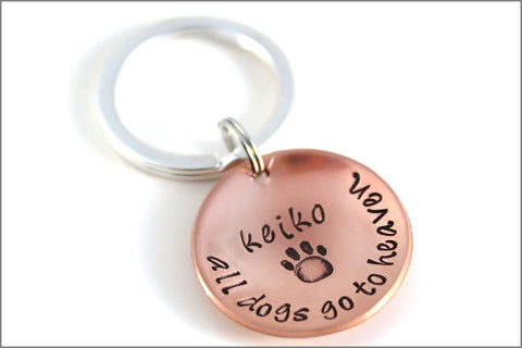 Personalized Pet Remembrance Keychain | Custom Copper Dog Key Chain, All Dogs Go to Heaven, Personalized Pet Name Keychain