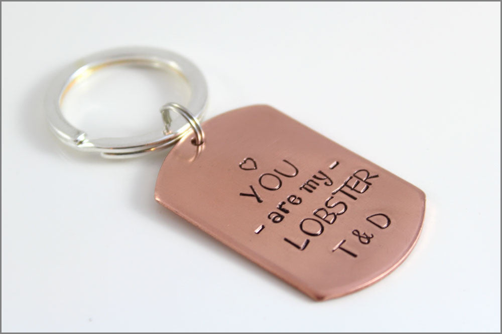 Custom Dog Tag Keychain |  Personalized Copper Key chain, You are My Lobster, Couples Initials Keychain, Personalized Anniversary Gift