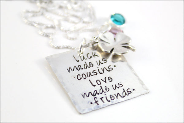 Luck Made Us Cousins, Love Made Us Friends Necklace Personalized with Round Birthstone | Sterling Silver Pendant with Four Leaf Clover Charm
