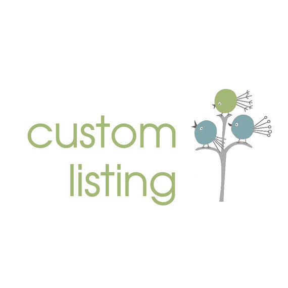 Custom Listing for Colleen