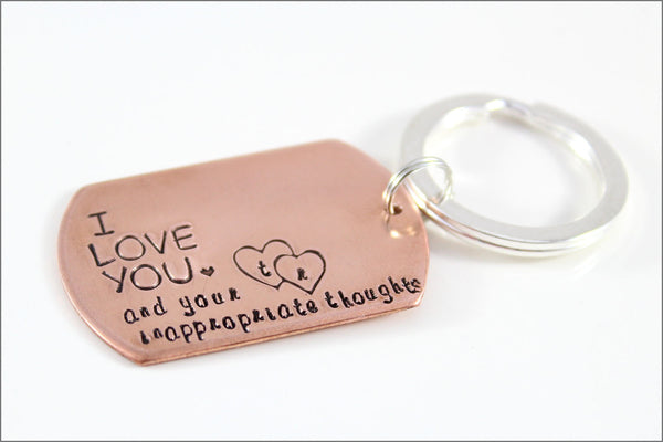I Love You ... And Your Inappropriate Thoughts Copper Keychain with Initials | Personalized Husband Gift | Awesome Anniversary Gift