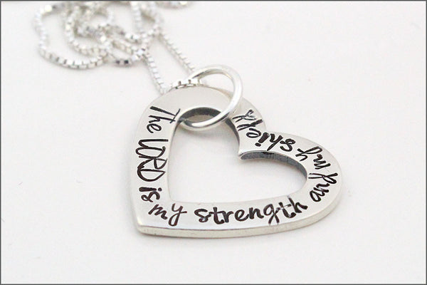 Open Heart Sterling Silver Necklace | The Lord is My Strength & My Shield, Custom Stamped Necklace, Inspiration Necklace