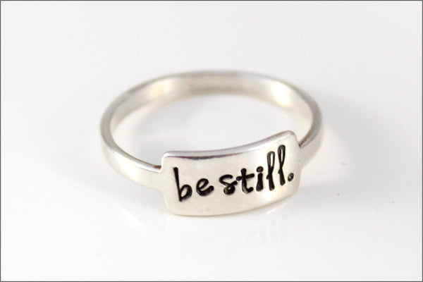 Custom Silver Ring | Be Still Jewelry, Inspiration Ring, Sterling Silver Ring, Stacking Rings, Gift for Young Woman, Be Still Ring