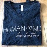 Be Love or Human-Kind - Women's Cut: V Neck