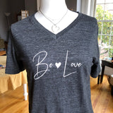 Be Love or  Human-Kind - Unisex: V Neck