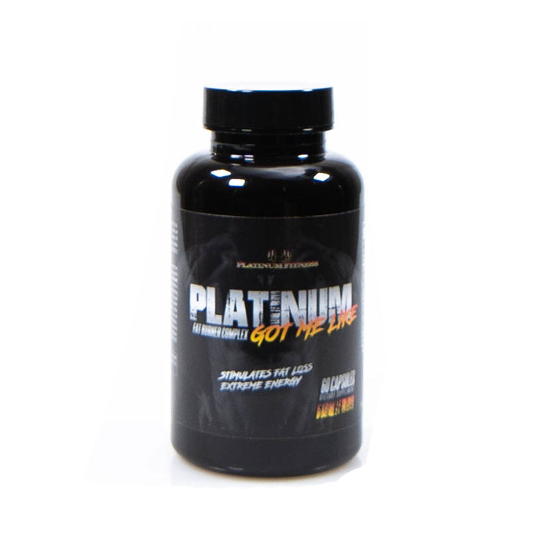 Platinum Fitness Got Me Like - Fat Burner (Front)