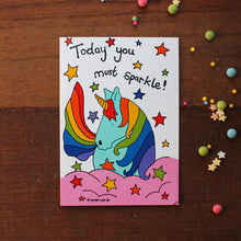 Load image into Gallery viewer, Rainbow unicorn today you must sparkle blank greetings card by Laura Lee Designs