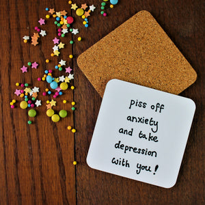 Anti Depression & Anxiety Coaster - Fun & Sweary - Motivational - 10% To Mind
