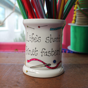 Life's short knit faster funny needle and hook storage jar for knitters