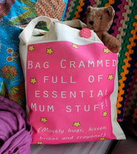 Load image into Gallery viewer, Mum Stuff Tote Bag & Badge - Funny - New Mum - Mother's Day - Changing Bag