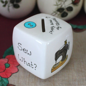 Sew what? Hand painted china money box by Laura Lee Designs Cornwall