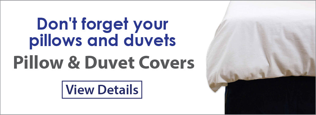 Don't forget your pillows and duvets - Pillow & Duvet Covers