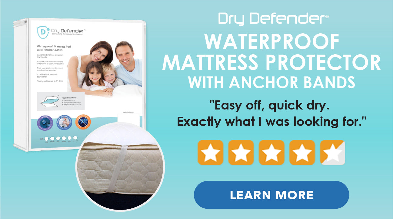 Dry Defender - Waterproof Mattress Protector with Anchor Bands