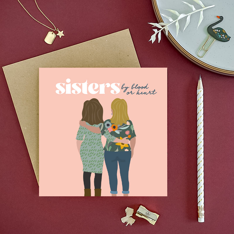 Sisters by blood or heart