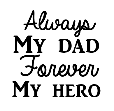 Always my dad mug vinyl decal