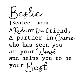 Bestie quote plaque vinyl