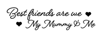 Load image into Gallery viewer, Best friends are we my mummy & me plaque vinyl