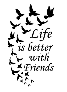 Life is better with friends wine bottle vinyl