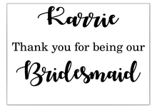 Load image into Gallery viewer, Bridal party personalised thank you box vinyl