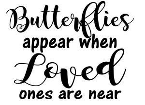 Butterflies appear quote frame vinyl