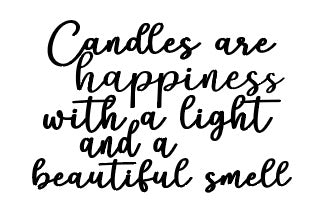 Candles are happiness vinyl