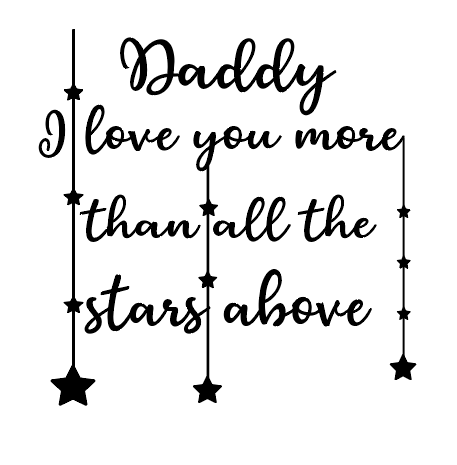 Daddy I love you quote plaque vinyl