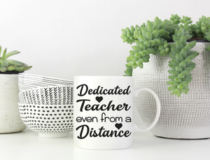 Dedicated teacher mug vinyl
