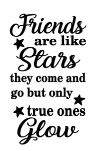 Friends are like stars quote bottle vinyl