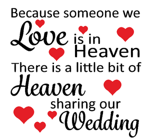 Heaven sharing our wedding quote plaque vinyl