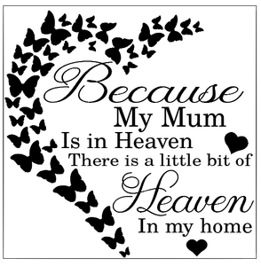 Because 'my mum' is in heaven half heart design - can be personalised