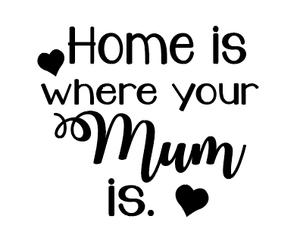 Home mum quote plaque vinyl