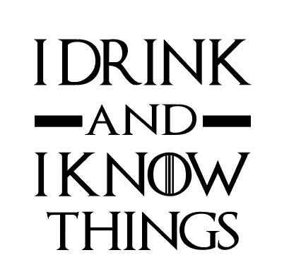I drink & I know things pint glass vinyl