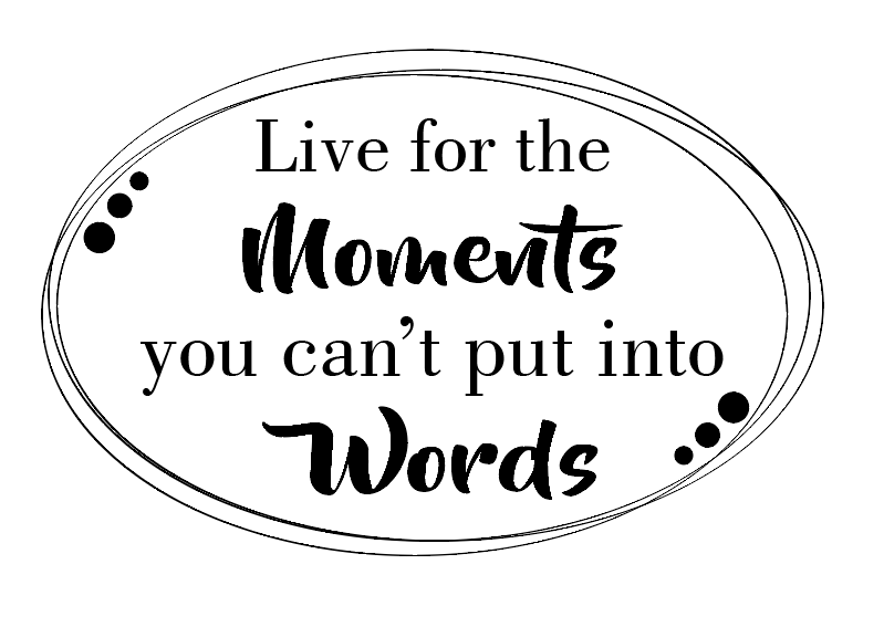 Live for the moments quote plaque vinyl