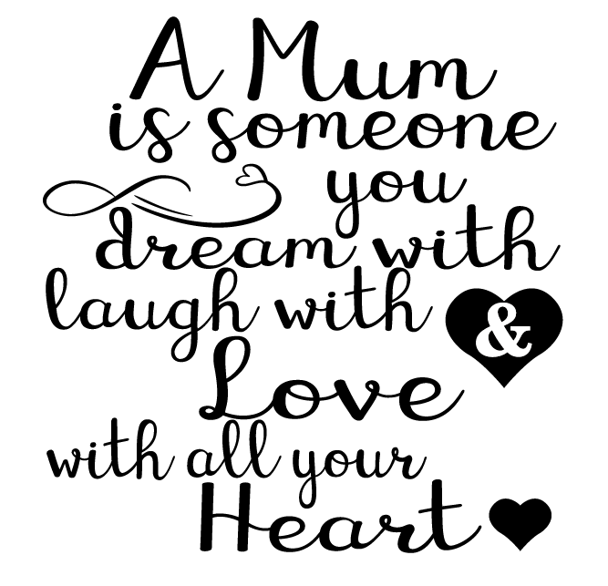 Mum dream laugh love quote frame vinyl