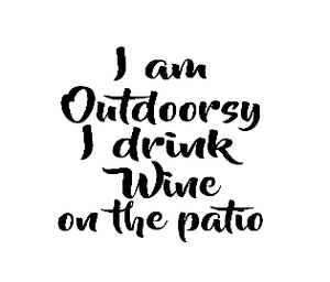 I am outdoorsy gin/wine glass vinyl